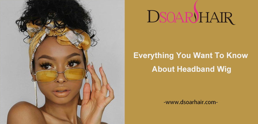 everything you want to know about headband wig