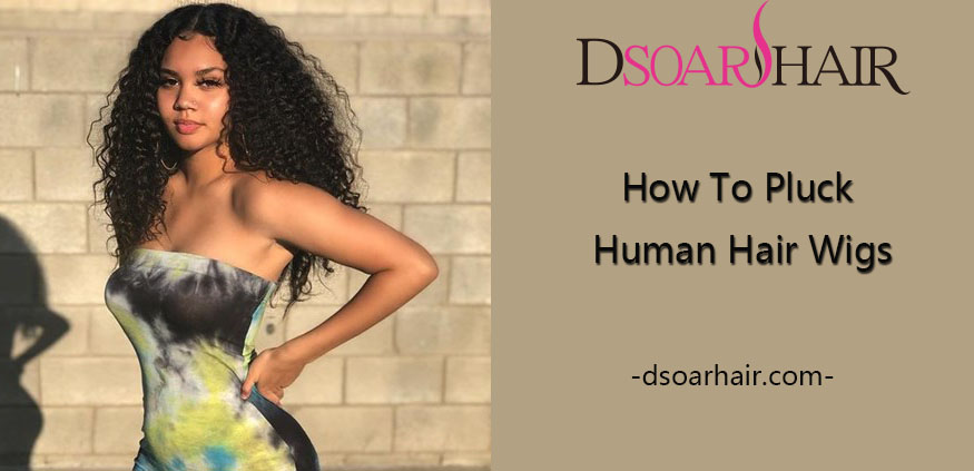 how to pluck human hair wig