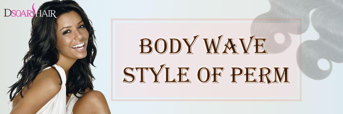 Body wave hair style of perm dsoar hair wednesday september 6 2017 44733 am americanewyork solutioingenieria Choice Image