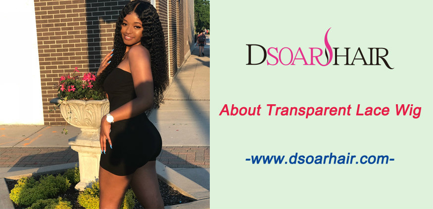 About transparent lace wig-What you should know before buying