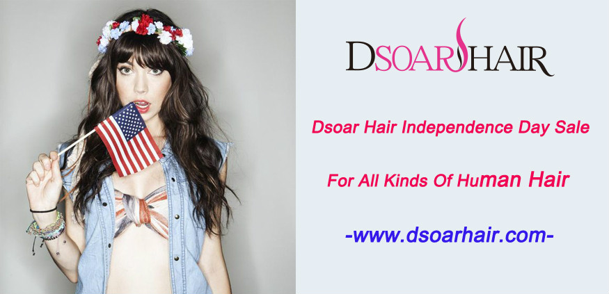 Dsoar Hair Independence Day Sale For All Kinds Of Human Hair