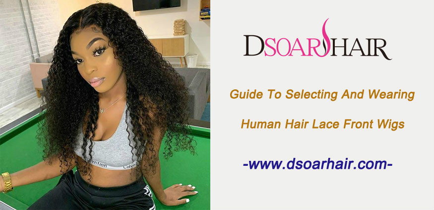 Guide to selecting and wearing human hair lace front wigs