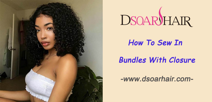 how to sew in bundles with closure