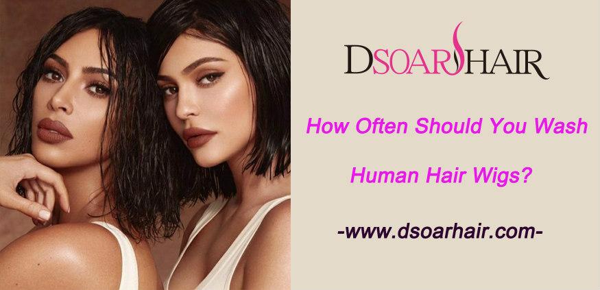 How often should you wash human hair wigs