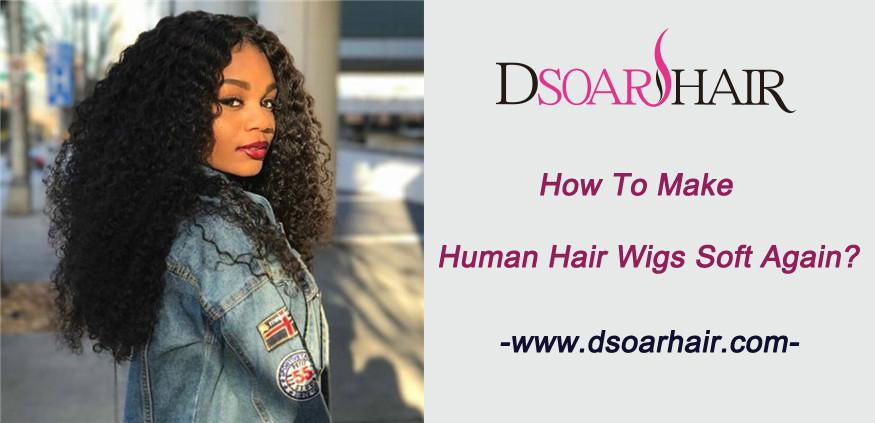 How to make human hair wigs soft again