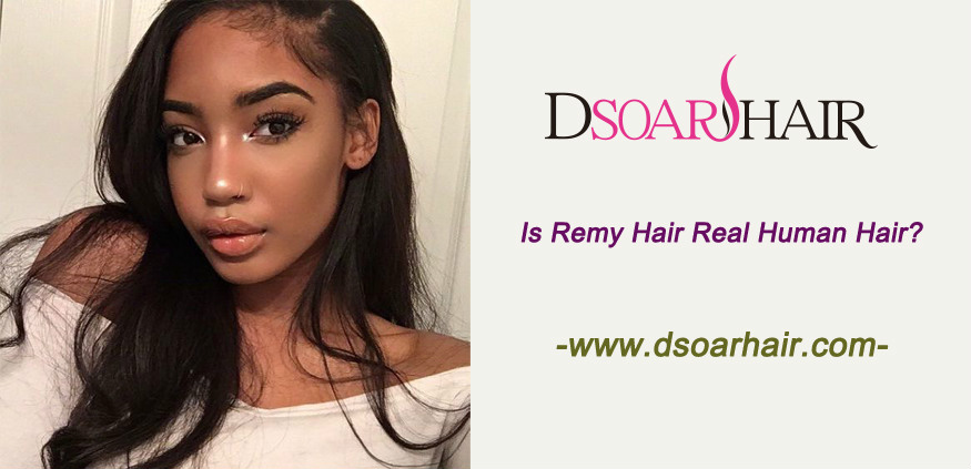 Is Remy hair real human hair