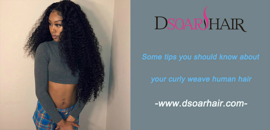 Some tips you should know about your curly weave human hair