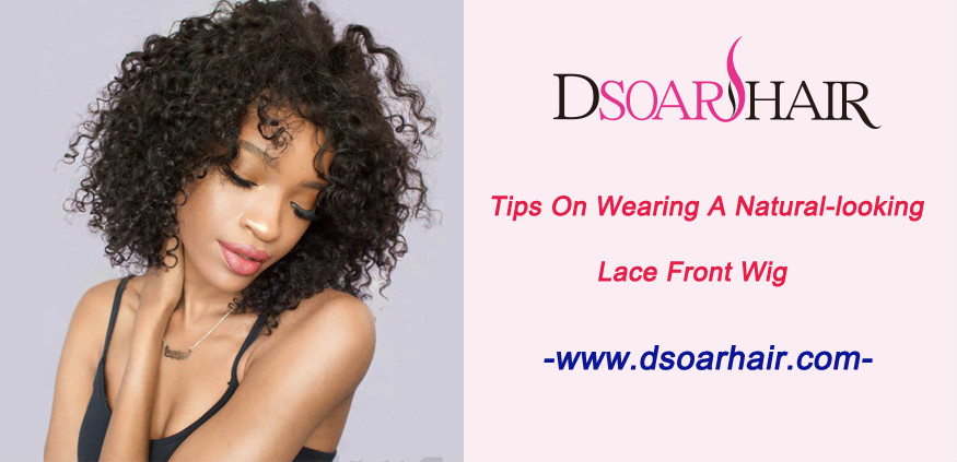 Tips on wearing a natural-looking lace front wig