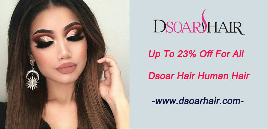 Up To 23% Off For All Dsoar Hair Human Hair