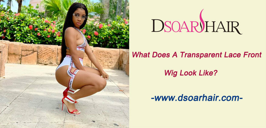 What does a transparent lace front wig look like
