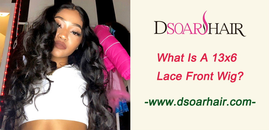 What is 13x6 lace front wig