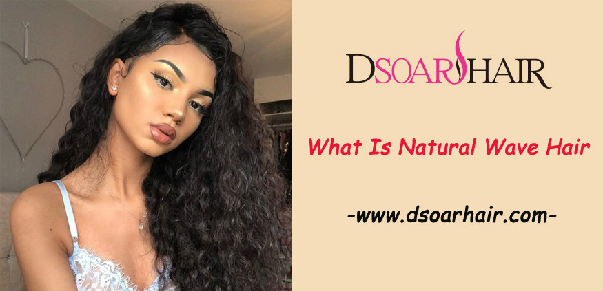 What is natural wave hair