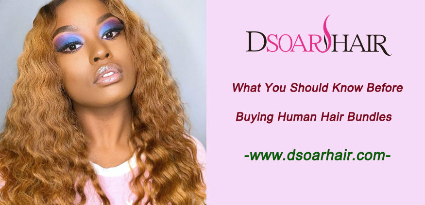 What you should know before buying human hair bundles