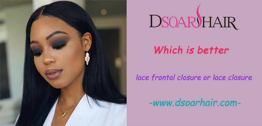 Which is better lace frontal closure or lace closure