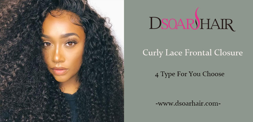Curly Lace Frontal Closure | 4 Type You Can Choose