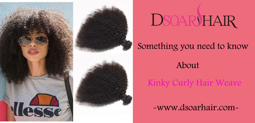 Something You Need to Know About Kinky Curly Hair Weave