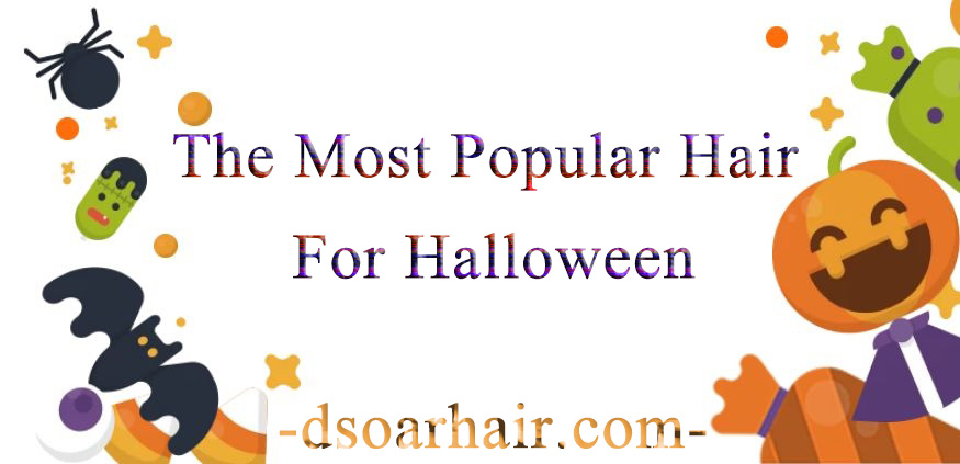 The Most Popular Hair For Halloween