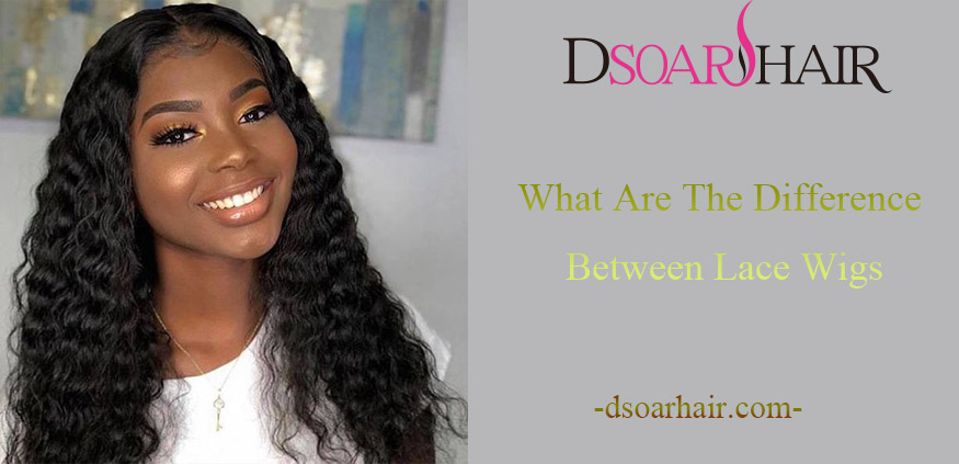What Are the Difference Between Lace Wigs